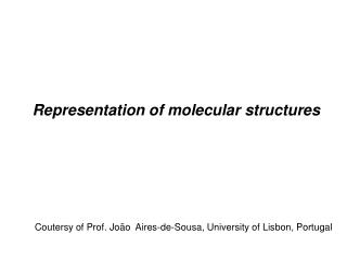 Representation  of molecular structures