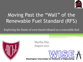 "Moving Past the ""Wall"" of the Renewable Fuel Standard (RFS)"
