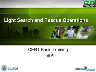 Light Search and Rescue Operations