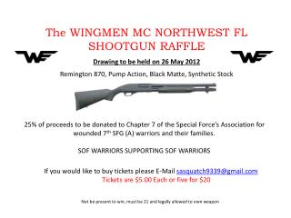 The WINGMEN MC  NORTHWEST FL SHOOTGUN RAFFLE
