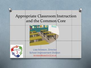 Appropriate Classroom Instruction and the Common Core