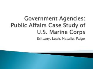 Government Agencies: Public Affairs Case Study of U.S. Marine Corps