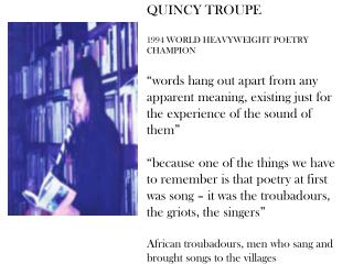 QUINCY TROUPE 1994 WORLD HEAVYWEIGHT POETRY CHAMPION