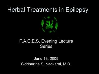 Herbal Treatments in Epilepsy