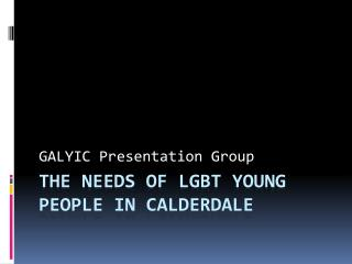 The Needs of LGBT Young People in Calderdale