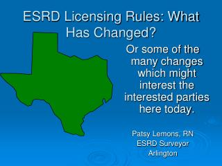 ESRD Licensing Rules: What Has Changed?
