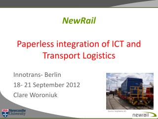 NewRail  Paperless integration of ICT and Transport Logistics