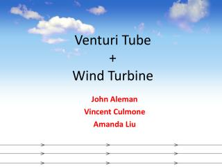 Venturi  Tube  + Wind Turbine