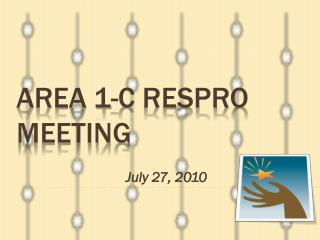 AREA 1-C RESPRO Meeting
