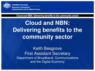 Cloud and NBN:  Delivering benefits to the community sector