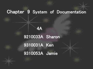 Chapter  9 System  of  Documentation                          4A                 9210033A  Sharon                 931003