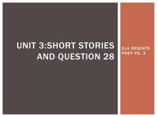 Unit 3:Short stories and question 28