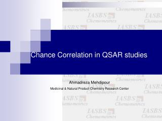 Chance Correlation in QSAR studies