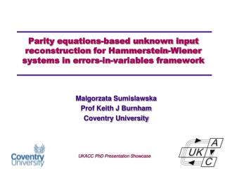 Malgorzata Sumislawska Prof Keith J Burnham  Coventry University