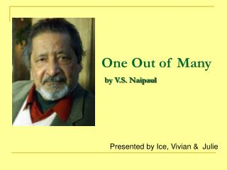 One Out of Many by V.S. Naipaul