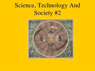 Science, Technology And Society #2