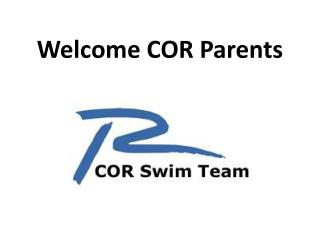 Welcome COR Parents