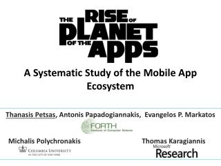 A Systematic Study of the Mobile App Ecosystem