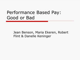 Performance Based Pay: Good or Bad