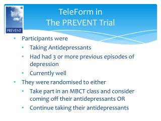 TeleForm in  The PREVENT Trial
