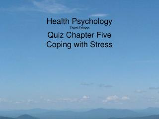 Health Psychology Third Edition Quiz Chapter Five Coping with Stress