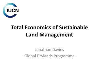 Total  Economics of Sustainable Land Management