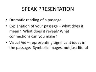 SPEAK PRESENTATION