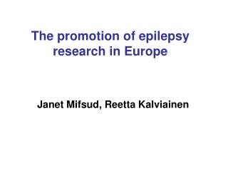 The promotion of epilepsy research in Europe