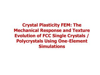 1. Single  Crystal  Simulation