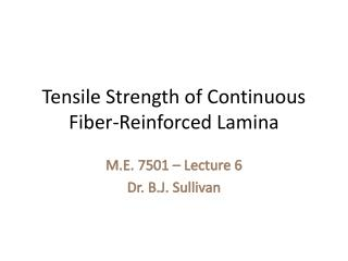 Tensile Strength of Continuous Fiber-Reinforced Lamina