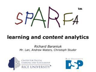 Richard Baraniuk Mr. Lan , Andrew Waters, Christoph Studer