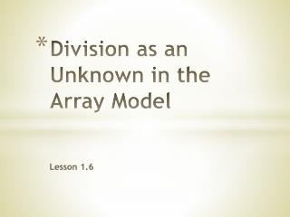 Division as an Unknown in the Array Model