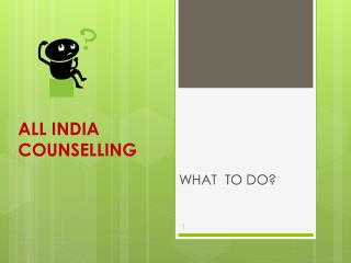 ALL INDIA COUNSELLING