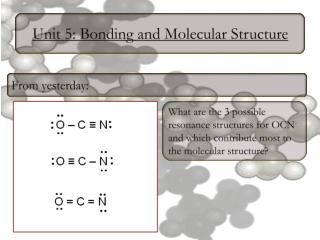 Unit 5: Bonding and Molecular Structure