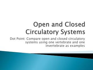 Open and Closed Circulatory Systems