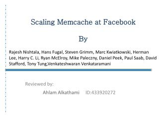 Scaling  Memcache  at  Facebook By