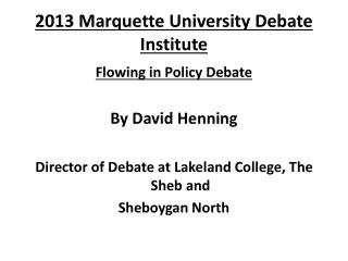 2013 Marquette University Debate Institute
