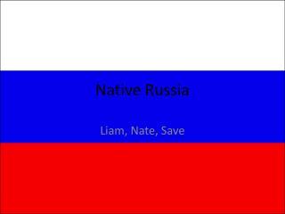 Native Russia