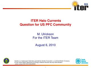 ITER Halo Currents Question for US PFC Community