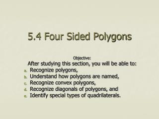5.4 Four Sided Polygons
