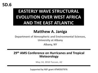 EASTERLY WAVE STRUCTURAL EVOLUTION OVER WEST AFRICA AND THE EAST ATLANTIC