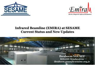Infrared Beamline (EMIRA) at SESAME Current Status  and  New Updates