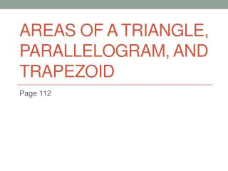 Areas of a Triangle, Parallelogram, and Trapezoid