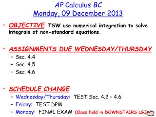 AP  Calculus  BC Monday ,  09  December  2013