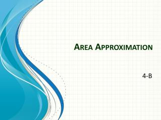 Area Approximation