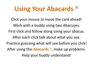 Using Your  Abacards  ®