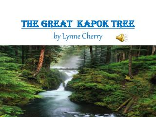 THE GREAT  KAPOK TREE by Lynne Cherry