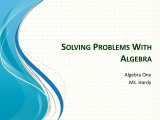 Solving Problems With Algebra