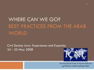 Where Can We Go?  Best Practices from the Arab World