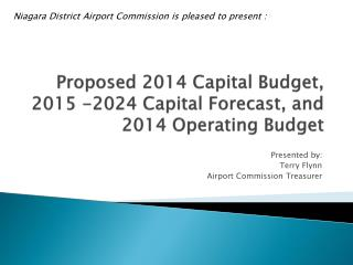 Proposed 2014 Capital Budget, 2015 -2024 Capital Forecast, and 2014 Operating Budget